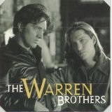 Beautiful Day In The Cold Cruel World Lyrics The Warren Brothers