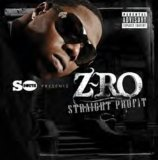 Miscellaneous Lyrics Z-Ro