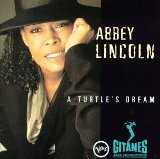 A Turtle's Dream Lyrics Abbey Lincoln
