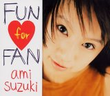 Fun For Fan Lyrics Ami Suzuki
