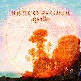 Apollo Lyrics Banco De Gaia