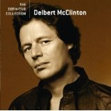 The Definitive Collection Lyrics Delbert McClinton