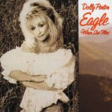Eagle When She Flies Lyrics Dolly Parton