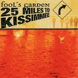 25 Miles To Kissimmee Lyrics Fool's Garden