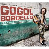 Trans-Continental Hustle Lyrics Gogol Bordello