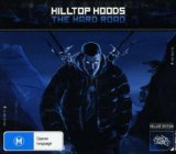 The Hard Road Lyrics Hilltop Hoods