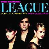 Don't You Want Me: The Collection Lyrics Human League