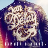 Hammer & Michel Lyrics Jan Delay