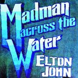 Madman Across The Water Lyrics John Elton