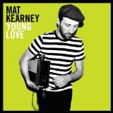Young Love Lyrics Mat Kearney