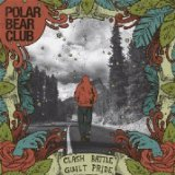 Clash Battle Guilt Pride Lyrics Polar Bear Club