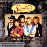Chasing Shadows Lyrics Smokie