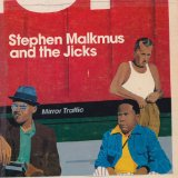 Mirror Traffic Lyrics Stephen Malkmus And The Jicks