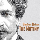 The Mutiny Lyrics Sunday Driver