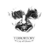 City Of Ghosts Lyrics Terrortory