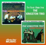 Make Way Lyrics The Kingston Trio