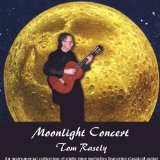 Moonlight Concert Lyrics Tom Rasely