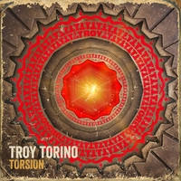 Torsion Lyrics Troy Torino