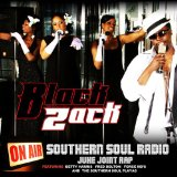 Southern Soul Radio (Juke Joint Rap) Lyrics Black Zack