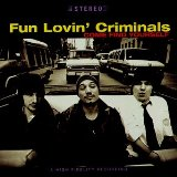 Miscellaneous Lyrics Fun Lovin' Criminals