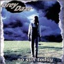 No Sun Today Lyrics Grey Daze