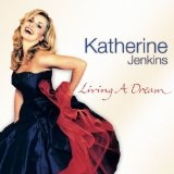 Living A Dream Lyrics Katherine Jenkins