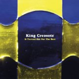 It Turned Out For The Best (EP) Lyrics King Creosote