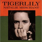 Tiger Lily Lyrics Merchant Natalie