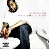 Dirty Pretty Things Lyrics Rapper Big Pooh