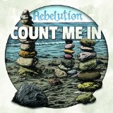 Count Me In Lyrics Rebelution