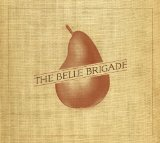 The Belle Brigade Lyrics The Belle Brigade