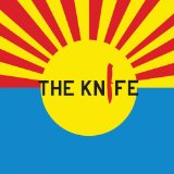 Miscellaneous Lyrics The Knife