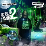 Salute Me Or Shoot Me 2 (Mixtape) Lyrics Waka Flocka Flame