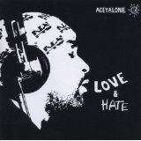 Love And Hate Lyrics Aceyalone