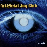 Melt Lyrics Artificial Joy Club