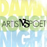 Damn Rough Night (EP) Lyrics Artist Vs Poet