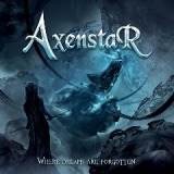 Where Dreams Are Forgotten Lyrics Axenstar