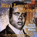 Black Snake Moan Lyrics Blind Lemon Jefferson