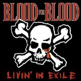 Livin' In Exile Lyrics Blood For Blood