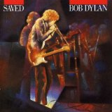 Saved Lyrics Bob Dylan