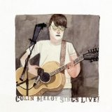 Colin Meloy Sings Live! Lyrics Colin Meloy