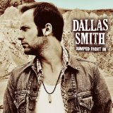 Jumped Right In Lyrics Dallas Smith