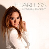 Fearless (Single) Lyrics Danielle Blakey