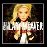Heart Breakout Lyrics Hilary Weaver