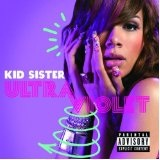 Ultraviolet Lyrics Kid Sister