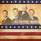 In God We Trust Lyrics Liberty Quartet