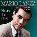 Never Till Now Lyrics Mario Lanza