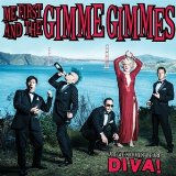 Are We Not Men? We Are Diva!  Lyrics Me First & The Gimme Gimmes