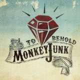 To Behold Lyrics MonkeyJunk