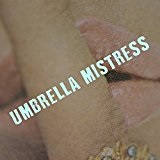 Umbrella Mistress Lyrics Omar Rodríguez-López